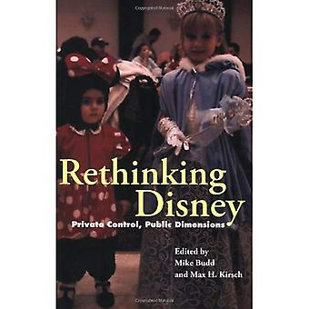Rethinking Disney: Privé Control, openbare dimensies