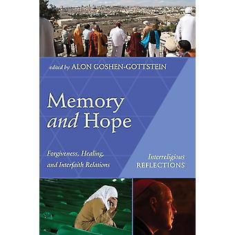 الذاكرة والأمل من قبل تحرير ألون جوشين غوتشتاين