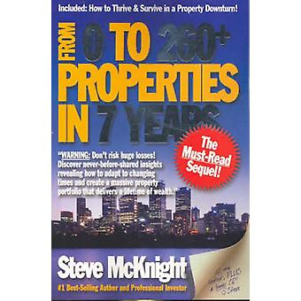 From 0 to 260+ - Properties in 7 Years by Steve McKnight - 97807314057