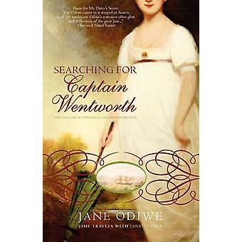 Searching for Captain Wentworth by Odiwe & Jane
