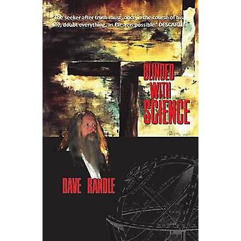 BLINDED WITH SCIENCE by Randle & Dave