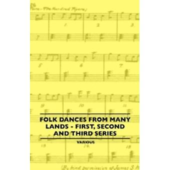 Folk Dances from Many Lands  First Second and Third Series by Various