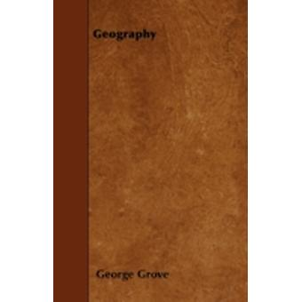 Geography by Grove & George