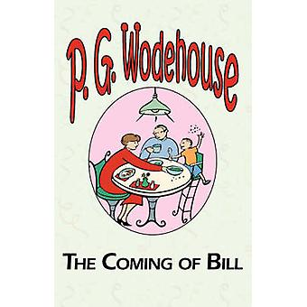The Coming of Bill by Wodehouse & P. G.