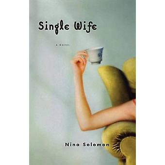 Single Wife by Solomon & Nina