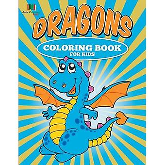 Dragons Coloring Book for Kids by Coloring Books & Avon