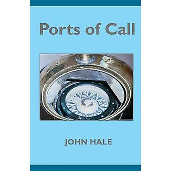 Ports of Call by Hale & John