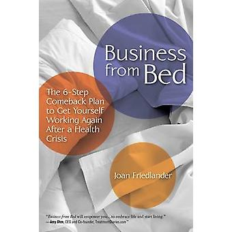 Business from Bed by Friedlander & Joan
