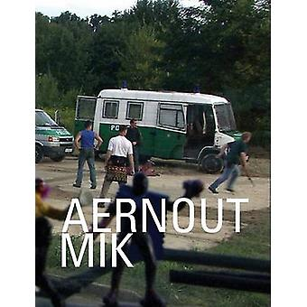 Aernout Mik by Laurence Kardish - Kelly Sidley - Michael Taussiq - 97