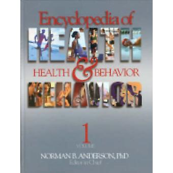 Encyclopedia of Health and Behavior by Anderson & Norman B.