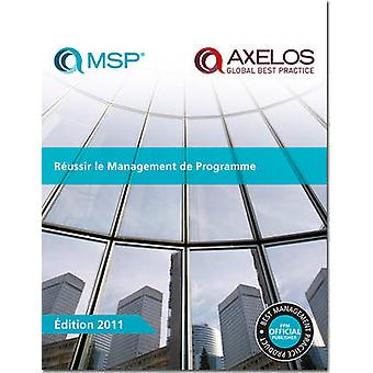 Raussir le Management de Programme - [French Print Version of Managing