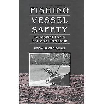 Fiskerfartøj Sikkerhed - Blueprint for et nationalt program ved National R