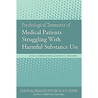 Psychological Treatment of Medical Patients Struggling With Harmful S