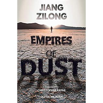 Empires of Dust by Jiang Zilong - 9781910760338 Book
