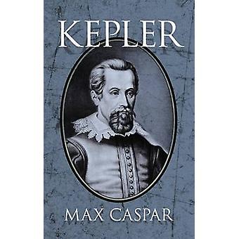 Kepler (Reprinted edition) by Max Caspar - 9780486676050 Book