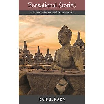Zensational Stories by Rahul Karn