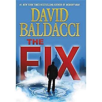 The Fix by David Baldacci - 9781455571154 Book