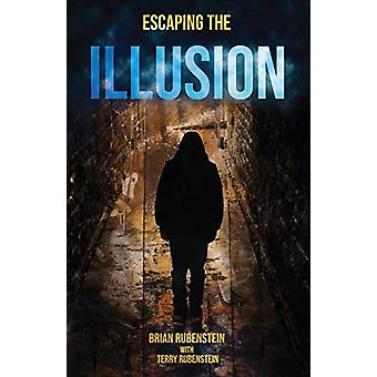 Escaping the Illusion by Brian Rubenstein - 9781787053373 Book