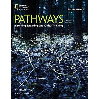 Pathways - Listening - Speaking - and Critical Thinking Foundations by