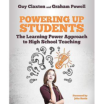 Powering Up Students - The Learning Power Approach to high school teac