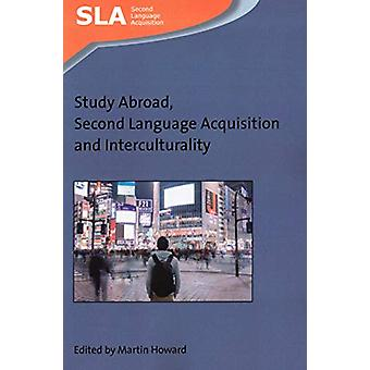 Study Abroad - Second Language Acquisition and Interculturality by Ma