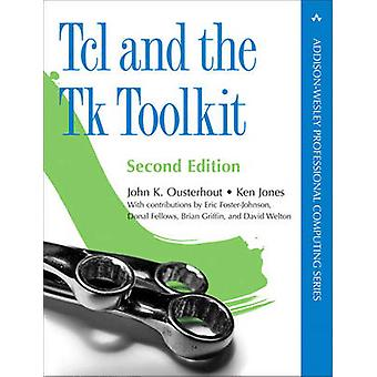 Tcl and the Tk Toolkit by Ken Jones - 9780321336330 Book