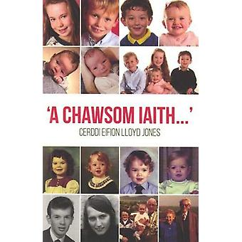 Chawsom Iaith - A by Eifion Lloyd Jones - 9781845276881 Book