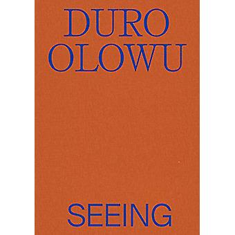 Duro Olowu - Seeing by -Naomi Beckwith - 9783791359489 Boek