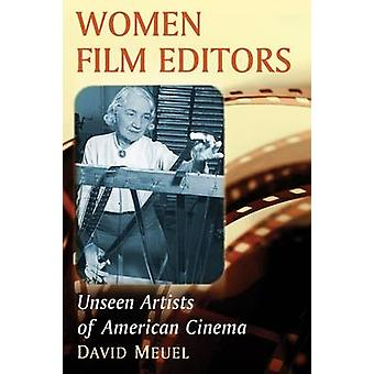 Women Film Editors by Meuel & David
