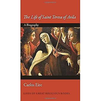 Život svätej Terezy z Avily: Biografia (Životy veľkých náboženských kníh)