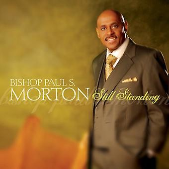 Morton, Bishop Paul S. - Still Standing [CD] USA import