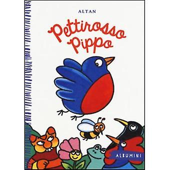Albumini: Pettirosso Pippo