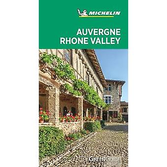 AuvergneRhone Valley  Michelin Green Guide The Green Guide Michelin Tourist Guides