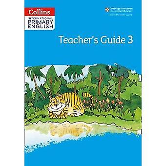 International Primary English Teacher's Guide: Fase 3
