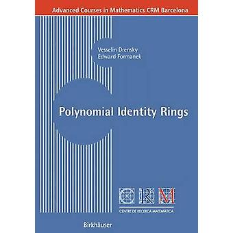 Polynomial Identity Rings by Vesselin Drensky - 9783764371265 Book