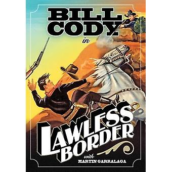 Lawless Border [DVD] USA import