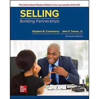 Selling Building Partnerships by Stephen CastleberryJohn Tanner