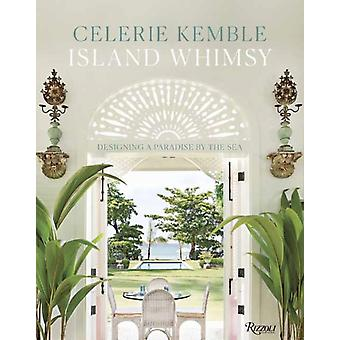 Island Whimsy by Celerie Kemble