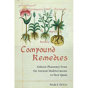 Compound Remedies by Paula De Vos