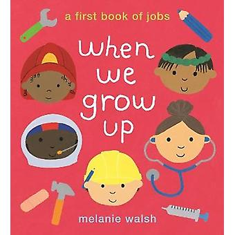 When We Grow Up A First Book of Jobs