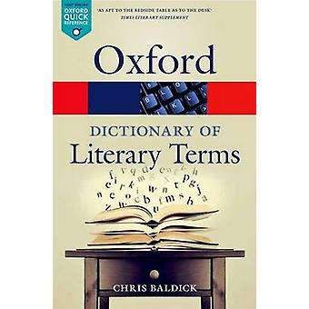 The Oxford Dictionary of Literary Terms door Baldick & Chris Goldsmiths & University of London