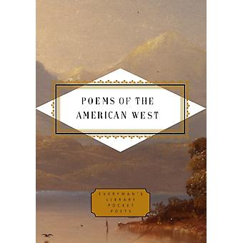 Poems of the American West by Edited by Robert Mezey