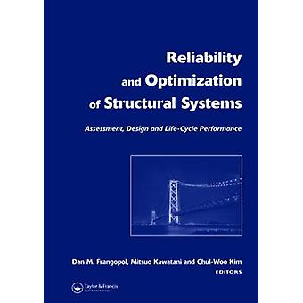 Reliability and Optimization of Structural Systems: Assessment Design and Life-Cycle Performance