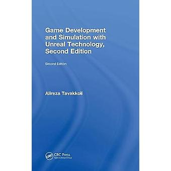 Game Development and Simulation with Unreal Technology Second Edition