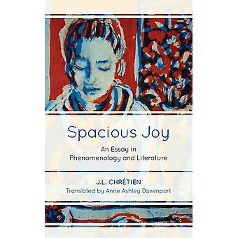 Ruime Vreugde Een Poging in Fenomenologie en Literatuur