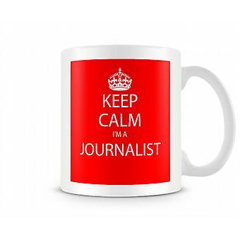 Houd kalm Im A Journalist bedrukte mok bedrukte mok
