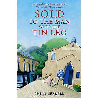 Der Mann mit dem Zinn Bein durch Philip Serrell - 9780340895030 Bo verkauft