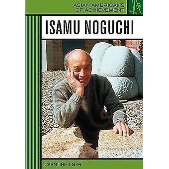 Isamu Noguchi by Caroline Tiger - 9780791092767 Book