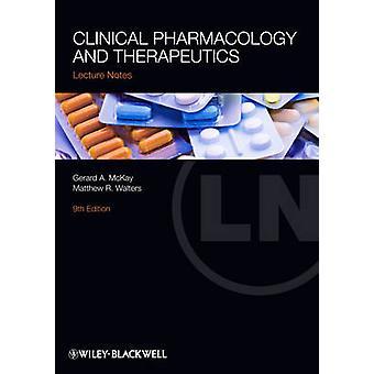 Lecture Notes - klinisk farmakologi och Therapeutics (9: e reviderade ed