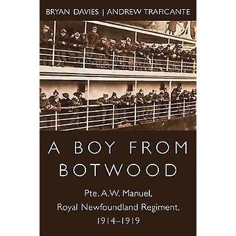 A Boy from Botwood - Pte. A.W. Manuel - Royal Newfoundland Regiment -